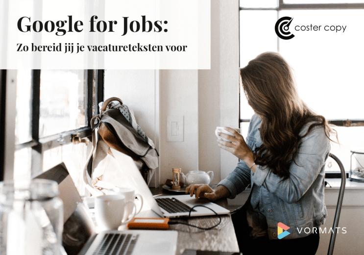 Google for Jobs vacatureteksten